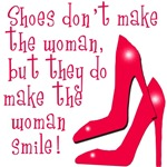 Shoes Make a Woman Smile Gifts and T-shirts