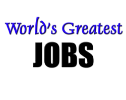 World's Greatest Jobs