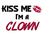 Kiss Me I'm a CLOWN