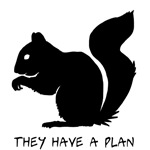 Squirrels: They Have A Plan (Solid)