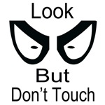 Look But Don't Touch Light