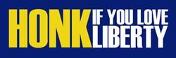 HONK if you love liberty!