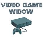 Video Game Widow