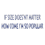 If size doesn't matter..