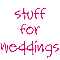 Stuff for Weddings