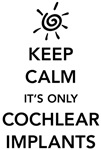 It's Only Cochlear Implants