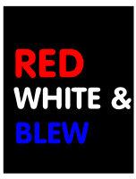 Red White & Blew