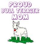 Proud Bull Terrier Mom