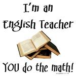 English teacher; you do the math