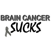 Brain Cancer Sucks 2 Tee-Shirts & Apparel