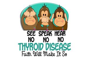 See Speak Hear No Thyroid Disease 1
