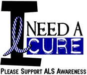 I Need A Cure ALS T-Shirts & Gifts