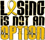 Losing Is Not An Option Childhood Cancer Shirts