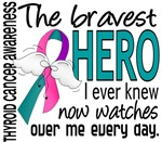 Bravest Hero I Knew Thyroid Cancer Gifts