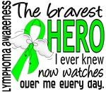 Bravest Hero I Knew Lymphoma Gifts