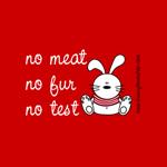 No Meat, No fur, No test...
