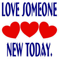 Love Someone New Today