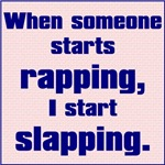 Rapping, Slapping