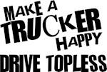 Make a Trucker Happy