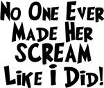 No One Made Her Scream