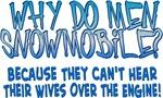 Why Do Men Snowmobile?