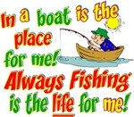 Always Fishing is the Life for Me!