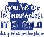 Minnesota Shut Up
