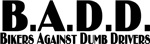 B.A.D.D.