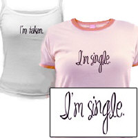 I'm Single / I'm Taken T-Shirt Collection