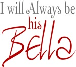I Will Always be His Bella