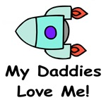 My Daddies Love Me! Gay Father Baby Wear and Gifts