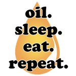 oil.sleep.eat.repeat