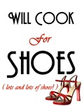 Will Cook For Shoes