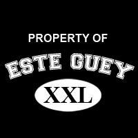 Property of Este Guey