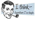 I Think, Therefore I'm Single