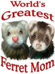 World's Greatest Ferret MOM