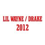 Lil Wayne / Drake 2012