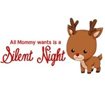 Mommy Wants a Silent Night