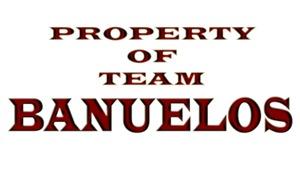 Property of team Banuelos