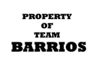 Property of team Barrios