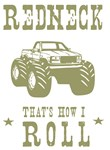 Redneck That's How I Roll