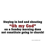 Church - Stay in bed
