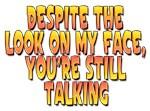 You're Still Talking