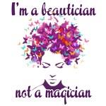 Beautician Not Magician