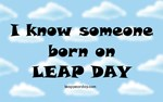 2 Styles - I know someone born on Leap Day