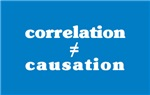 Correlation Doesn't Equal Causation T-shirts