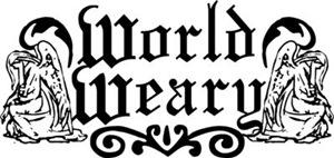 World Weary