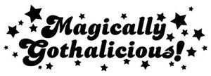 Magically Gothalicious