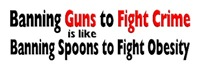 Banning Guns to Fight Crime is like Banning Spoons