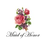 Maid of Honor - Roses